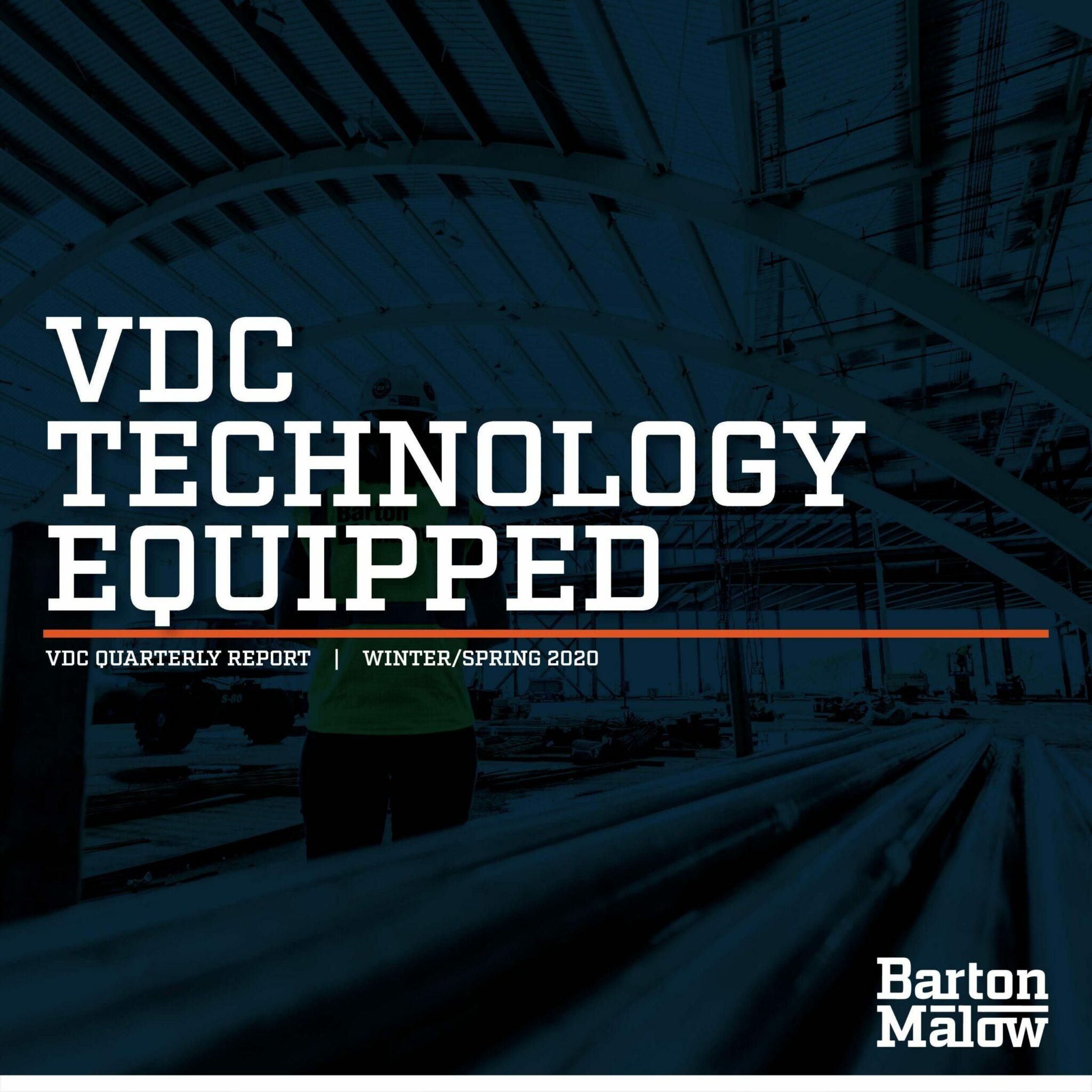 Barton Malow - VDC Quarterly Report Spring 2020